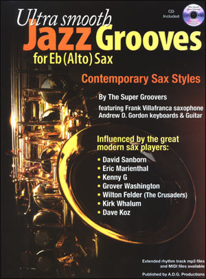 Ultra Smooth Jazz Grooves for Eb (Alto) Sax