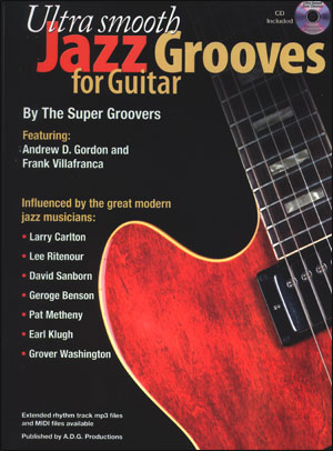 Ultra Smooth Jazz Grooves for Guitar