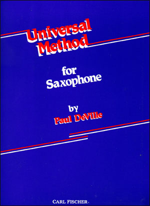 The Universal Method For Saxophone - By Deville