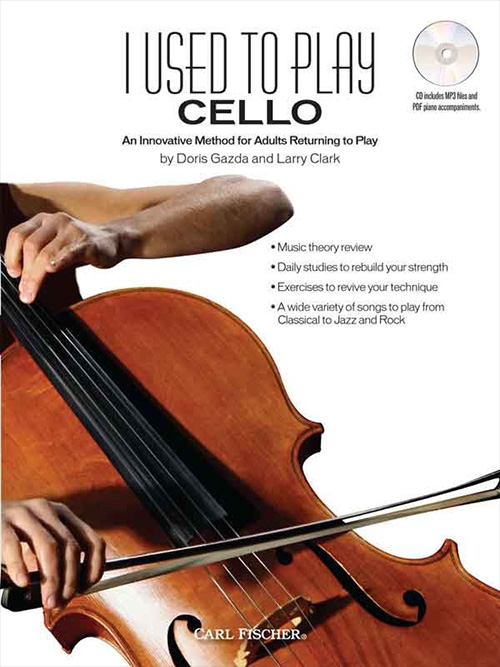 I Used to Play - Cello: An Innovative Method for Adults Returning to Play