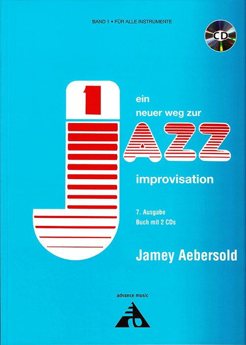 VOLUME 1 - HOW TO PLAY JAZZ & IMPROVISE now with 2 CDs! - German Edition