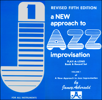 Volume 1 - How To Play Jazz and Improvise - AUTOGRAPHED LP