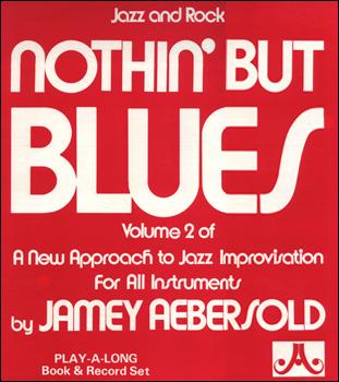 Volume 2 - Nothin' But Blues - AUTOGRAPHED LP