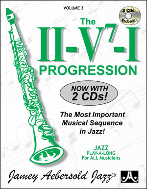 VOLUME 3 - THE ii/V7/I PROGRESSION - Now with 2 CDs!