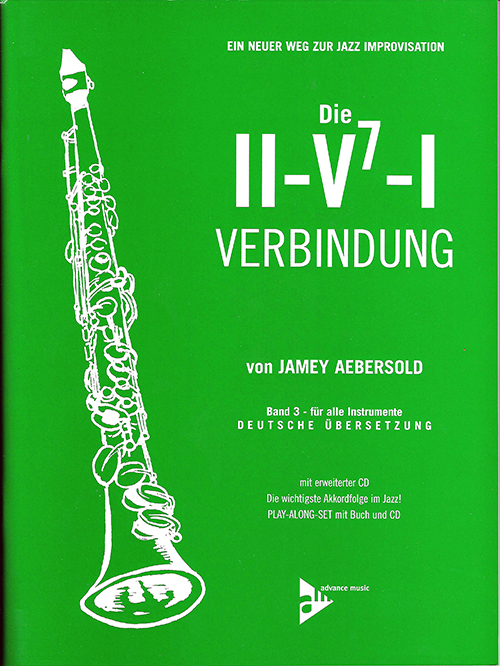 VOLUME 3 - THE ii/V7/I PROGRESSION - Now with 2 CDs! - German Edition