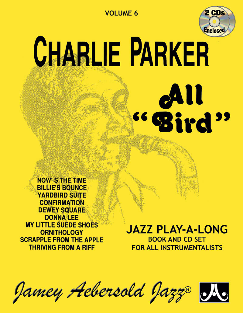 "Volume 6 - Charlie Parker ""All Bird"" - BOOK ONLY"