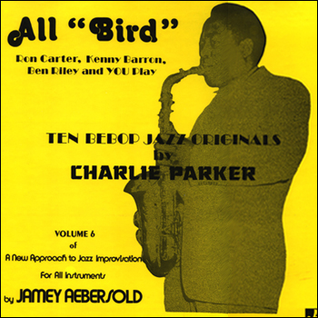 Volume 6 - Charlie Parker - All Bird - AUTOGRAPHED LP