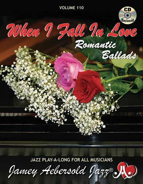 VOLUME 110 - WHEN I FALL IN LOVE - ROMANTIC BALLADS