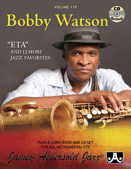 AEBERSOLD PLAY-A-LONG Vol. 119 - Bobby Watson