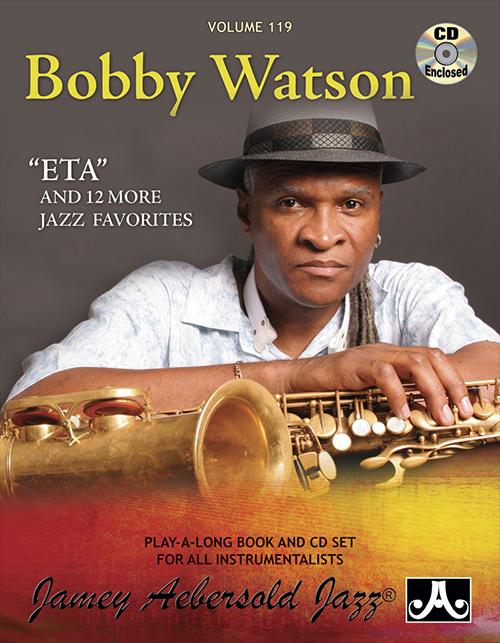 AEBERSOLD PLAY-A-LONG Vol. 119 - Bobby Watson