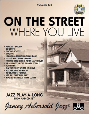 Volume 132 - On The Street Where You Live - CD ONLY