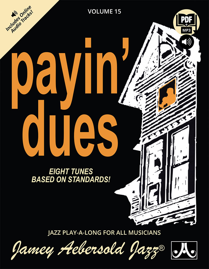 VOLUME 15 - PAYIN' DUES