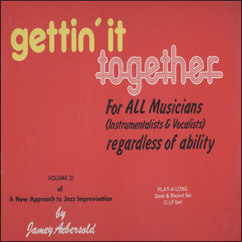 Volume 21 - Gettin' It Together - AUTOGRAPHED LP