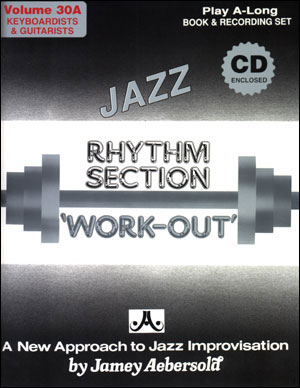 Volume 30A - Rhythm Section Workout - Keyboards & Guitar - CD ONLY