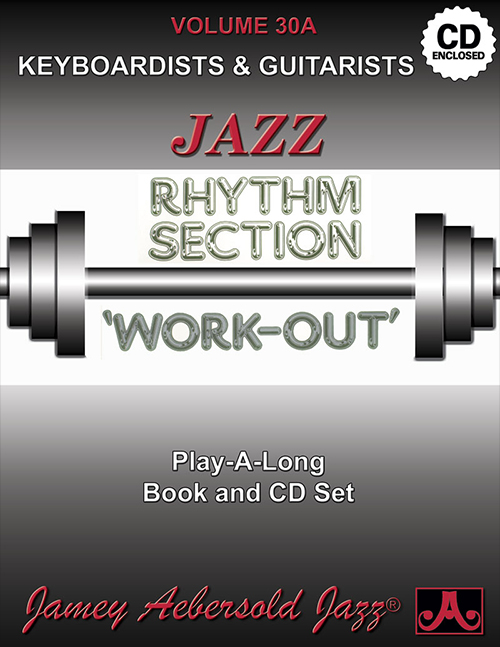 AEBERSOLD PLAY-A-LONG VOL. 30A - RHYTHM SECTION WORKOUT - PIANO & GUITAR