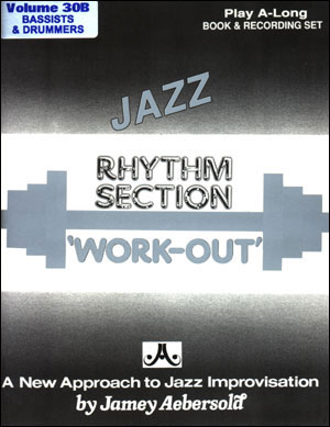 Volume 30B - Rhythm Section Workout - Bass & Drums - CD ONLY