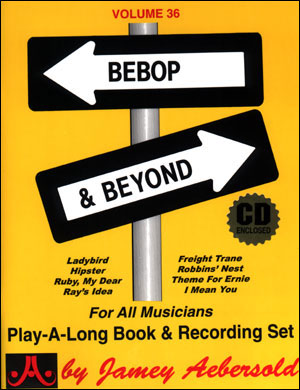 Volume 36 - Bebop & Beyond - CD ONLY