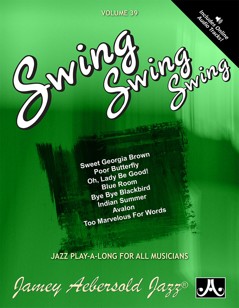 VOLUME 39 - SWING, SWING, SWING