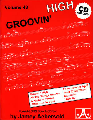 Volume 43 - Groovin' High - BOOK ONLY