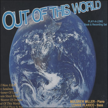 Volume 46 - Out Of This World - AUTOGRAPHED LP