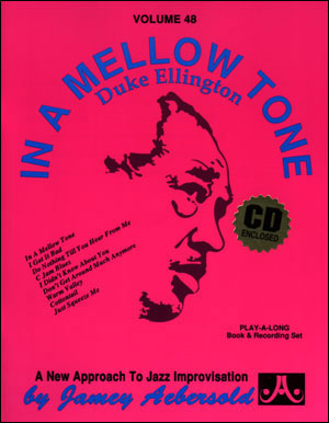 AEBERSOLD PLAY-A-LONG VOL. 48 - DUKE ELLINGTON - IN A MELLOW TONE