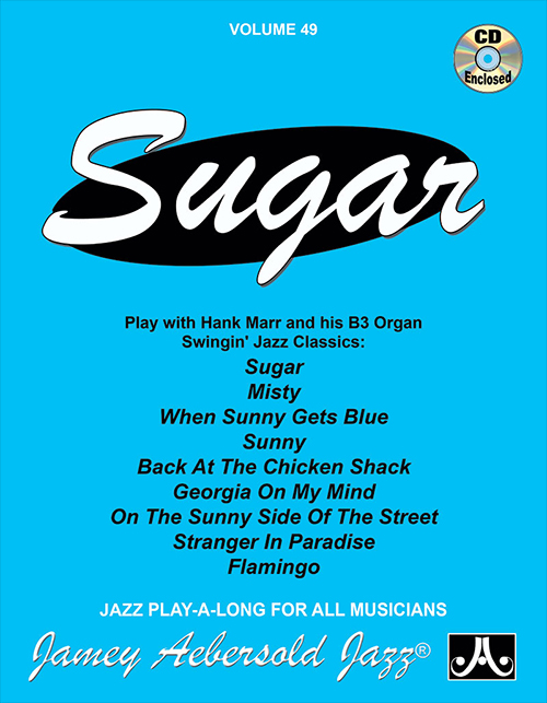 VOLUME 49 - SUGAR - Play-a-long With B3 Organ