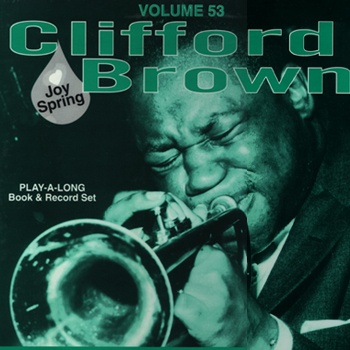 Volume 53 - Clifford Brown - AUTOGRAPHED LP