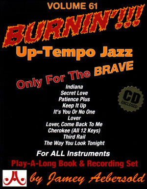 Volume 61 - Burnin' Up Tempo Jazz Standards - CD ONLY
