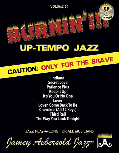 VOL. 61 - BURNIN'!!!: UP TEMPO JAZZ STANDARDS