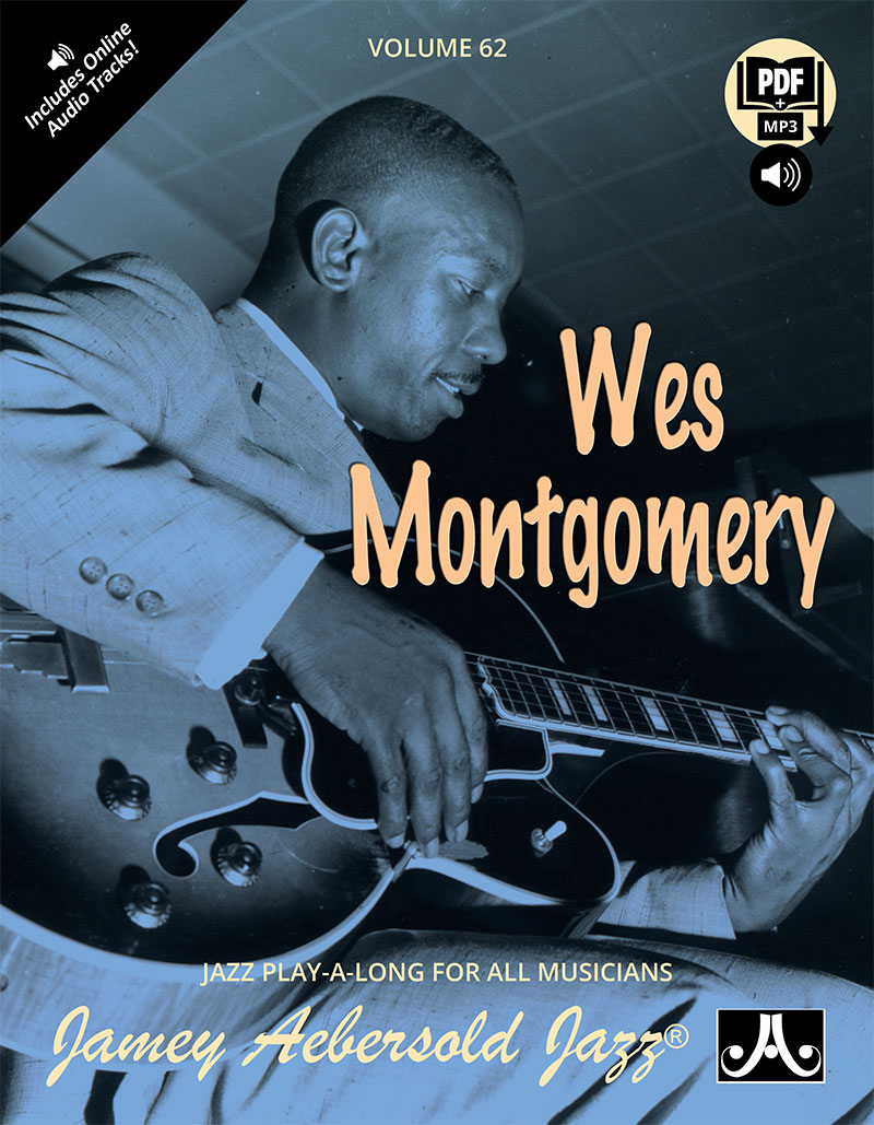 AEBERSOLD PLAY-A-LONG VOL. 62 - WES MONTGOMERY