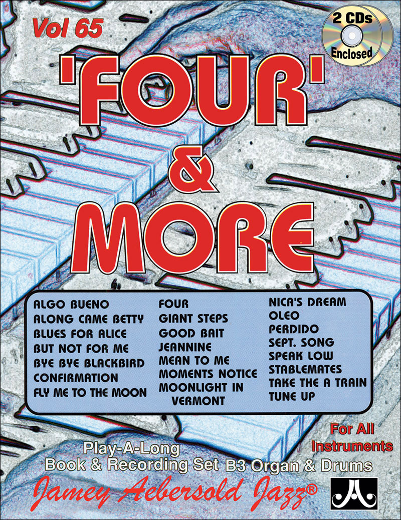 VOLUME 65 - FOUR AND MORE - Play-a-long With B3 Organ!
