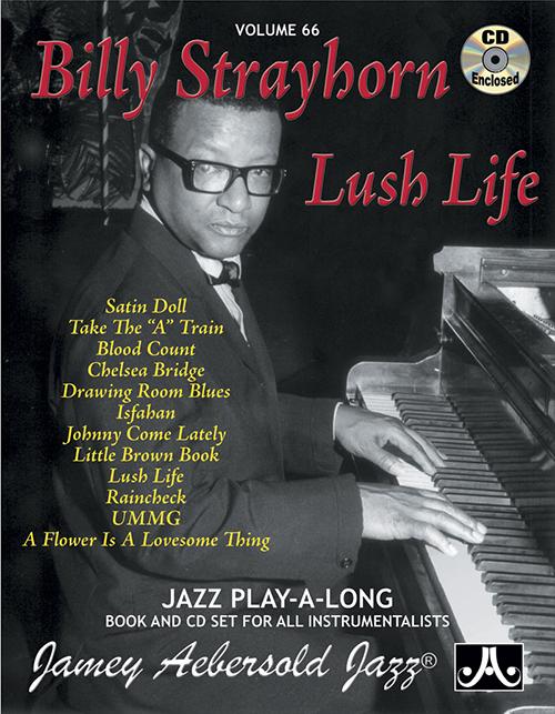 VOLUME 66 - BILLY STRAYHORN - LUSH LIFE