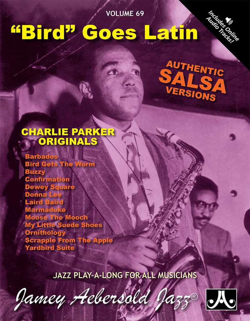 VOLUME 69 - CHARLIE PARKER - BIRD GOES LATIN
