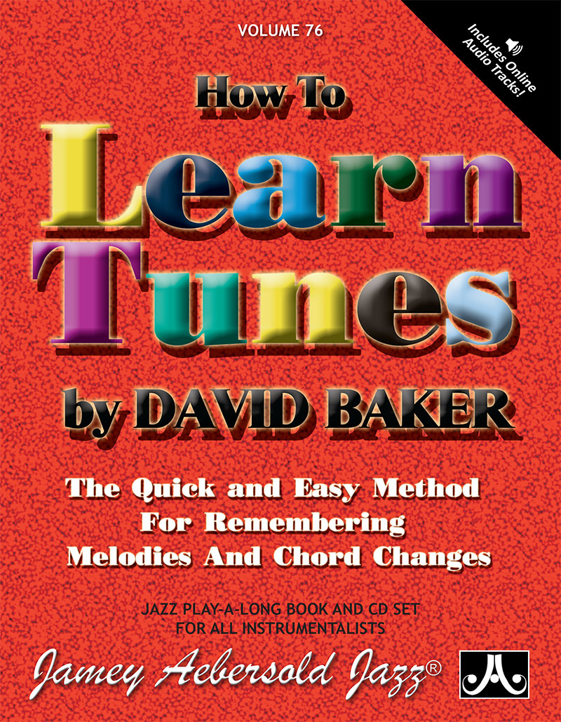 VOLUME 76 - DAVID BAKER - HOW TO LEARN TUNES