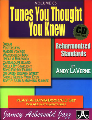 VOLUME 85 - ANDY LAVERNE - TUNES YOU THOUGHT YOU KNEW