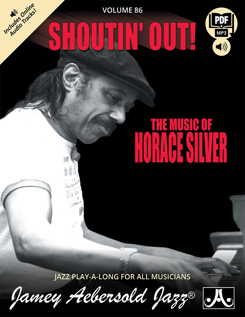 AEBERSOLD PLAY-A-LONG VOL. 86 - HORACE SILVER - SHOUTIN' OUT