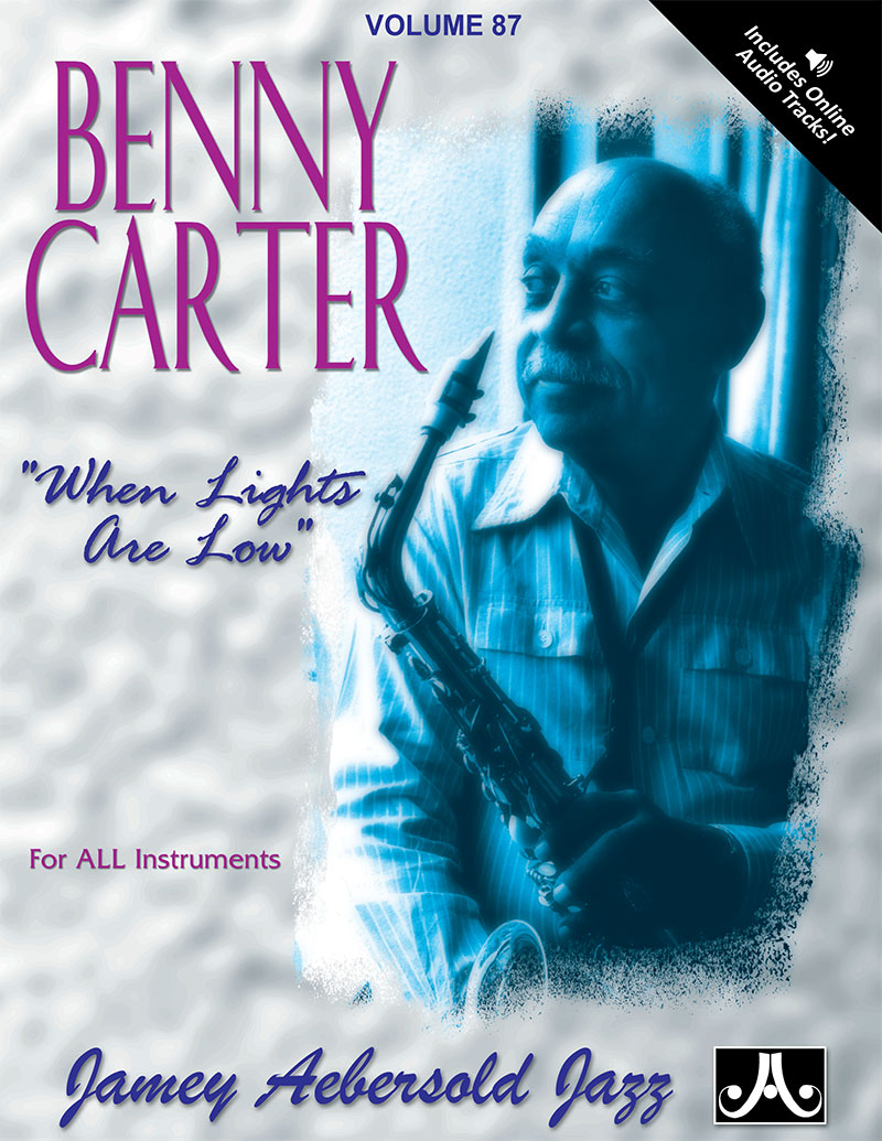 AEBERSOLD PLAY-A-LONG VOL. 87 - BENNY CARTER - WHEN LIGHTS ARE LOW