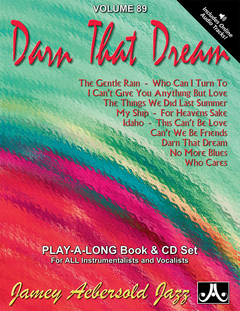 AEBERSOLD PLAY-A-LONG VOL. 89 - DARN THAT DREAM