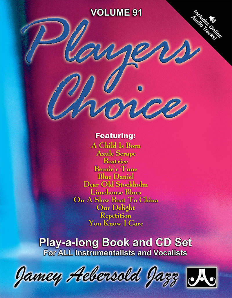 AEBERSOLD PLAY-A-LONG VOL. 91 - PLAYER'S CHOICE