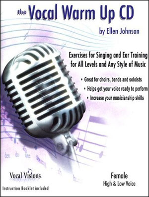 The Vocal Warm Up Cd For Women - By Ellen Johnson