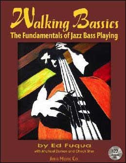Walking Bassics: The Fundamentals of Jazz Bass Playing