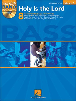 Worship Band Play-Along Volume 1 - Holy Is The Lord for Bass