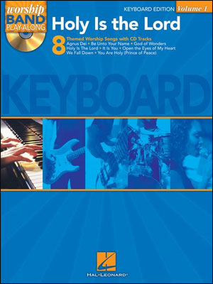 Worship Band Play-Along Volume 1 - Holy Is The Lord for Keyboard