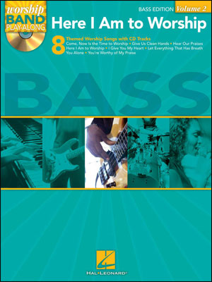 Worship Band Play-Along Volume 2 - Here I Am to Worship for Bass