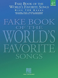 FAKE BOOK OF THE WORLDS FAVORITE SONGS - 4TH EDITION