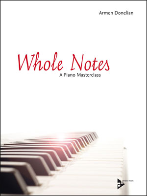 Whole Notes - A Piano Masterclass