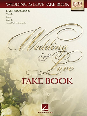 WEDDING & LOVE FAKE BOOK - 5TH EDITION