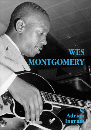 Wes Montgomery by Adrian Ingram