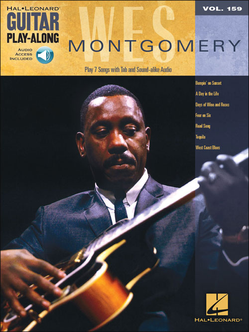 Wes Montgomery Guitar Play-Along (Hal Leonard Volume 159)