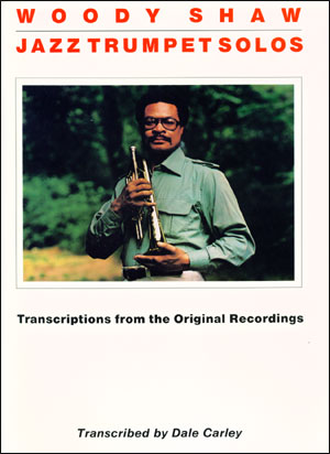 Woody Shaw Trumpet Solos